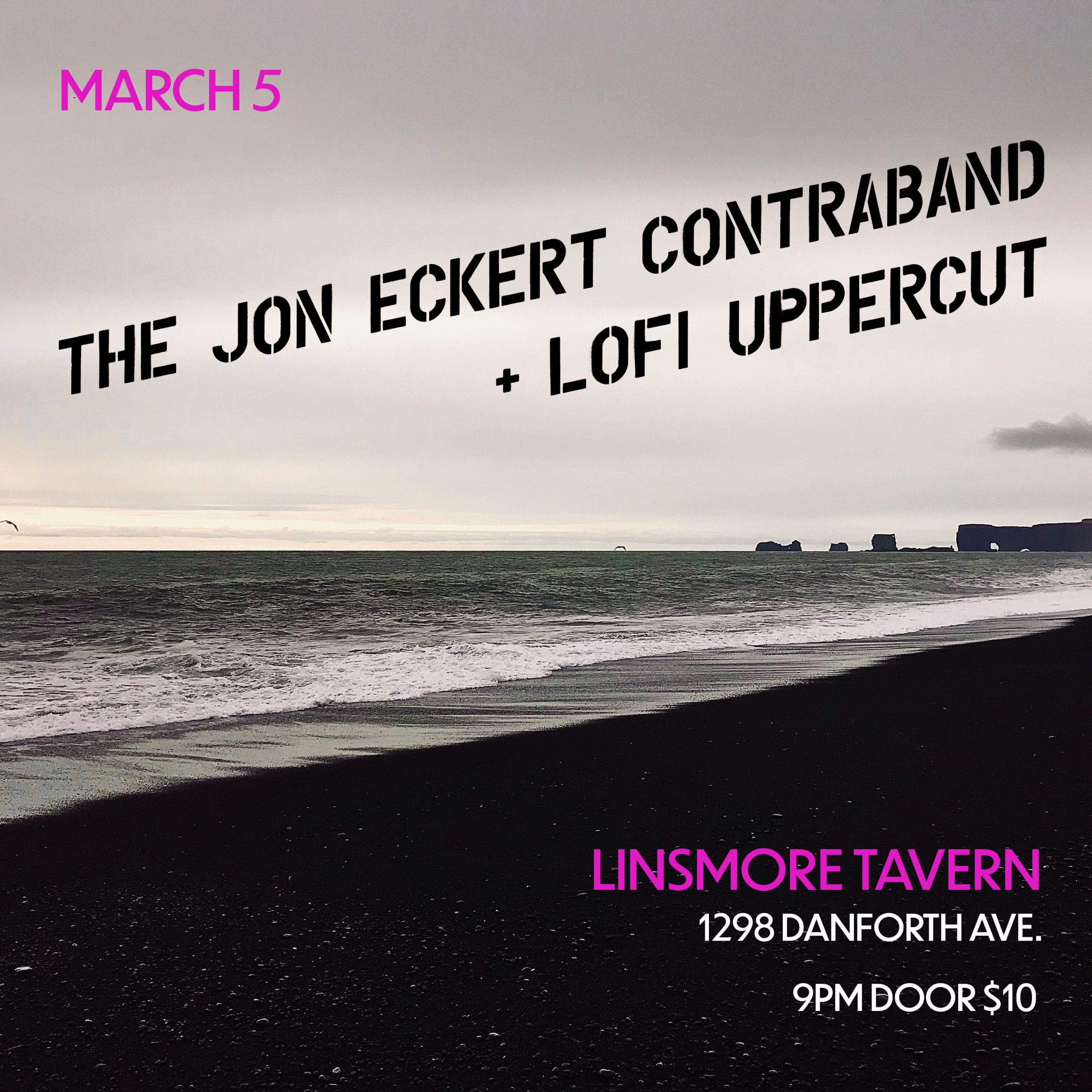 The John Eckert Contraband & Lofi Uppercut Live at the Linsmore Tavern!