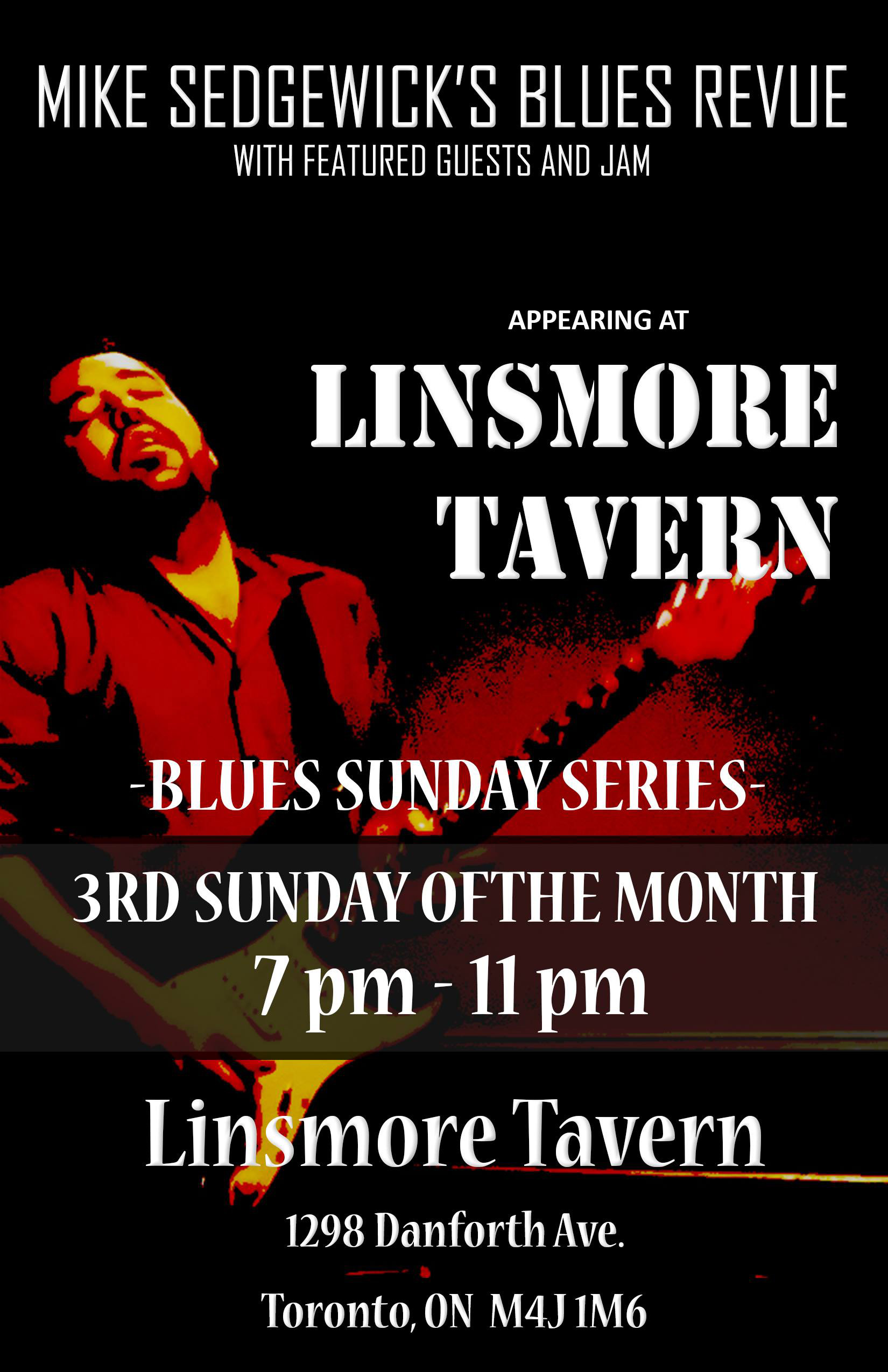 Mike Sedgewick's Blues Revue & Open Jam in March at the Linsmore Tavern!